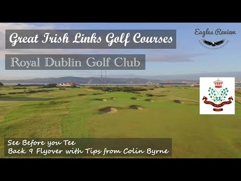 Irish Links Courses, Royal Dublin flyover and Pro caddie Tips
