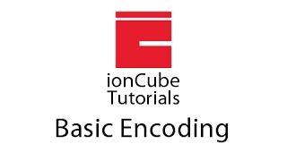 Basic Encoding - ionCube Tutorials