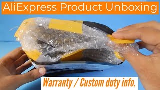 Aliexpress Product Unboxing, warranty, Custom charges and lot more.. [Hindi]