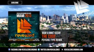 W&W & Ummet Ozcan - The Code (Psychic Type Remix) (Miami 2013 Preview) [10/10]