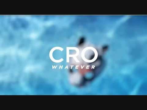 cro whatever