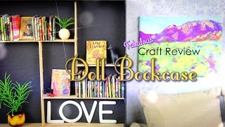 Fabulous Craft Review: Doll Bookcase
