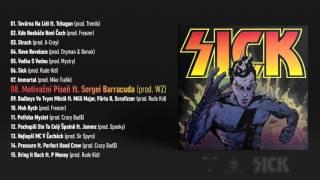 SMACK - MOTIVAČNÍ PÍSEŇ FT. SERGEI BARRACUDA / SICK Album OUT NOW