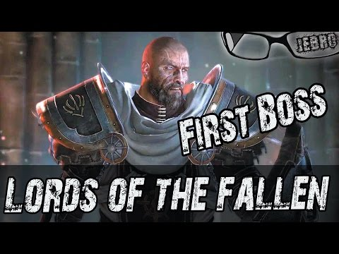 Lords of the Fallen 1st Boss!