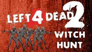 Witch Hunt (Left 4 Dead 2)