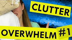 Overwhelm Part One: How to Tackle the Clutter
