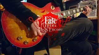 Fate/EXTRA Last Encore Op/Full - 西川貴教 - Bright Burning Shout - Guitar Cover