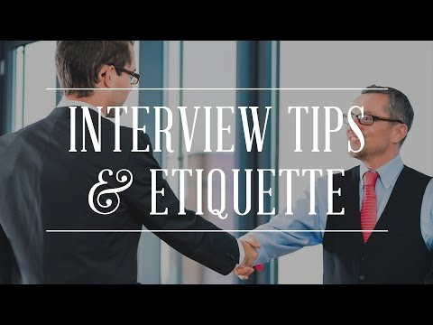 Interview Tips  Etiquette \u2014 Gentleman\u0027s Gazette
