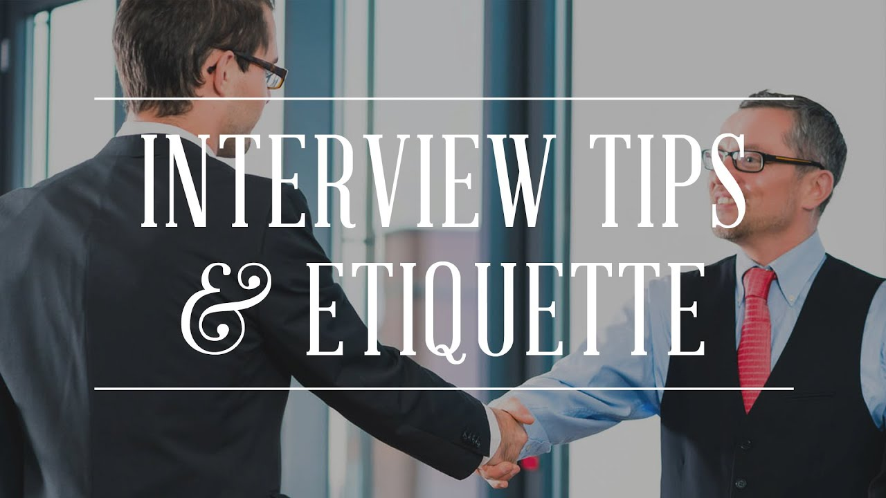 job interview tips etiquette job interview tips etiquette
