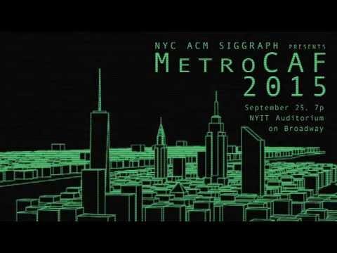 NYC ACM SIGGRAPH - MetroCAF 2015 Trailer
