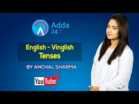 English - Vinglish : Tenses for SSC CGL TIER II