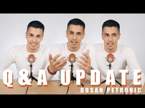 Q&A UPDATE | DUSAN PETROVIC