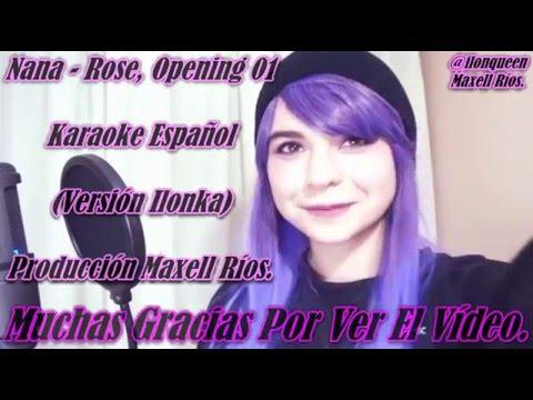 Nana - Rose, Opening 1, Karaoke Español (Versión ilonka)