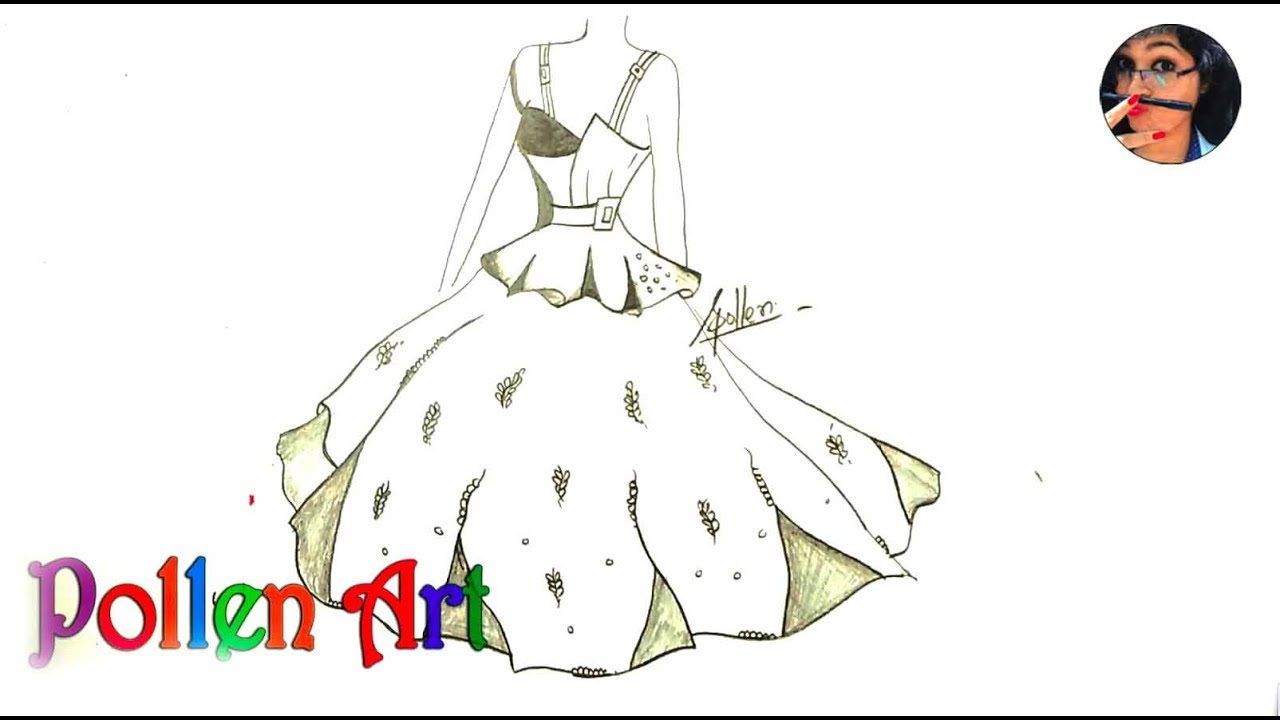 How To Sketch Latest Fashion Designs Dress How To Draw Dresses Like A Fashion Designer 2018 Youtube