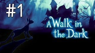 A Walk in The Dark | Walkthrough Part 1 | Adorable Indie Platformer!