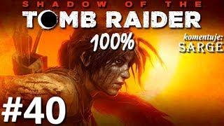 Zagrajmy w Shadow of the Tomb Raider PL (100%) odc. 40 - Drzewo życia
