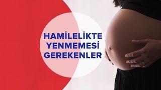 Hamilelikte Yenmemesi Gerekenler | Anne ve Çocuk