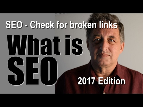 SEO Tutorial -  How to check for broken links | 2017 SEO Tips