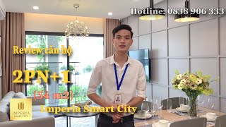 Review căn hộ 2PN tại Imperia Smart City - [Lux Home]