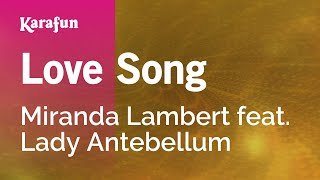 Karaoke Love Song - Miranda Lambert *
