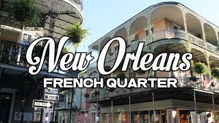 A DAY IN NEW ORLEANS - FRENCH QUARTER