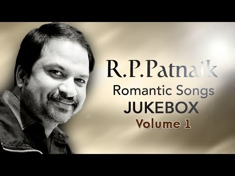R P Patnaik Romantic Hit Songs || Jukebox Vol 01
