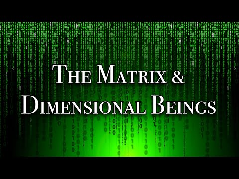 Phil Good - The matrix & inter-dimensional beings