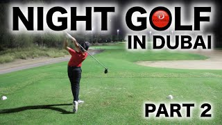 NIGHT GOLF IN DUBAI PART 2(NIGHT GOLF IN DUBAI PART 2 Rick and Max Cashmore take on Peter Finch and Arran Knight in a epic match around the Faldo Course at Emirates Golf Club ..., 2015-11-25T13:28:22.000Z)