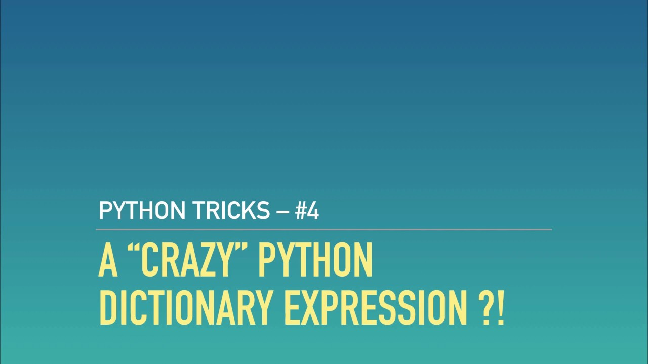 A Python Riddle: The Craziest Dict Expression in the West – dbader org