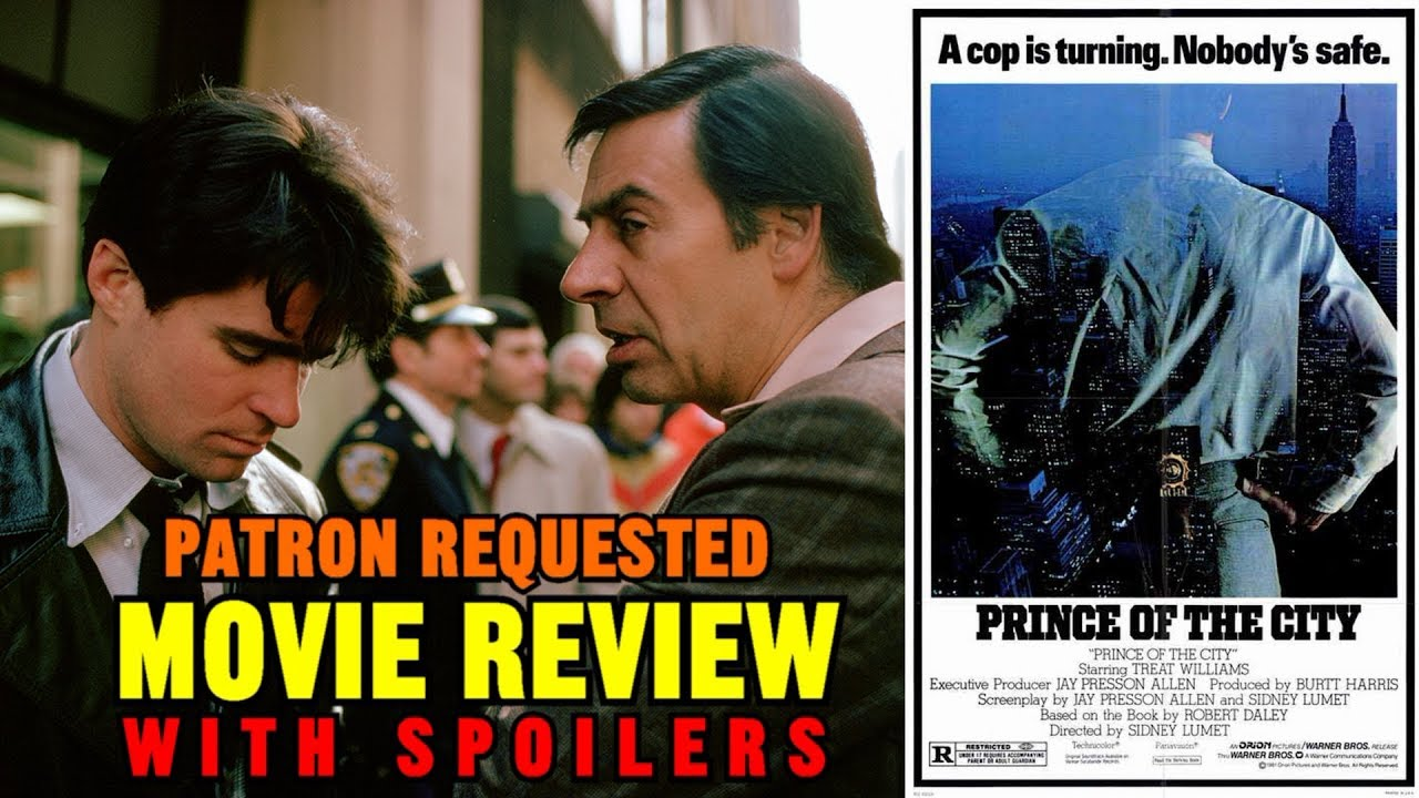 """Download Sidney Lumet's """"PRINCE OF THE CITY"""" (1981) - Patron requested movie review"""