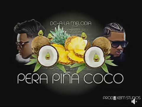 Dc-A - Pera Piña Coco (RiP) Rochy RD, Mandrake, Quimico, Shelow, Mozart, Toxico