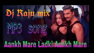 Mp3 download http://djrajumixs.tk/site-4.html?to-fid=33&to-name=aankh%20mare%20ladki%20aankh%20maredj%20raju%20mix #djrajumix