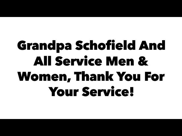 Remembering Grandpa Schofield on Memorial Day 2020