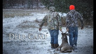 Deer Camp 2017 | Public Land Deer Hunting