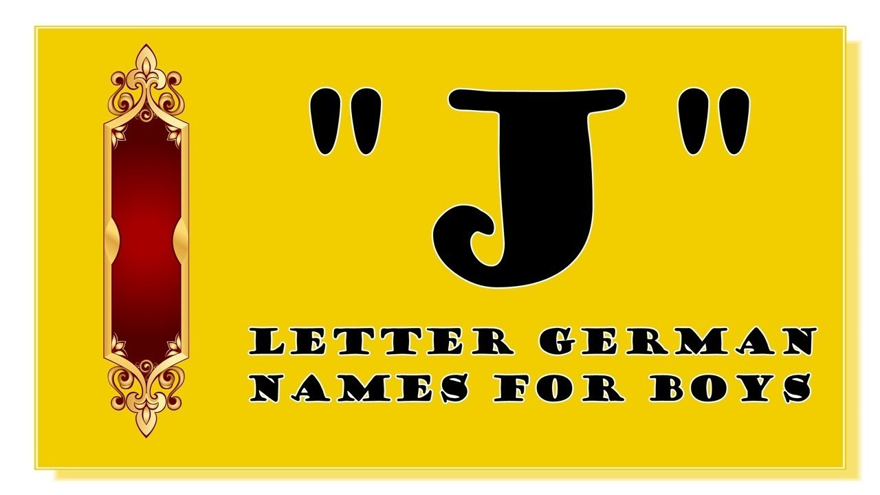 Names With Letter J For Baby Boy - The Best Letter 2018