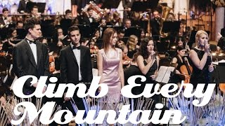 Climb Every Mountain - Awesome Gimnazija Kranj Symphony Orchestra and Choirs