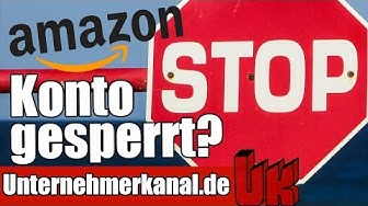 Amazon Account GESPERRT? 6 Tipps zur Freischaltung deines Amazon Sellercentrall Accounts!