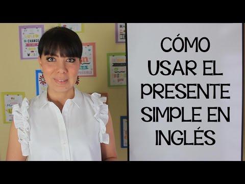 EXPLICACIÓN DEL PRESENTE SIMPLE - PARTE 1