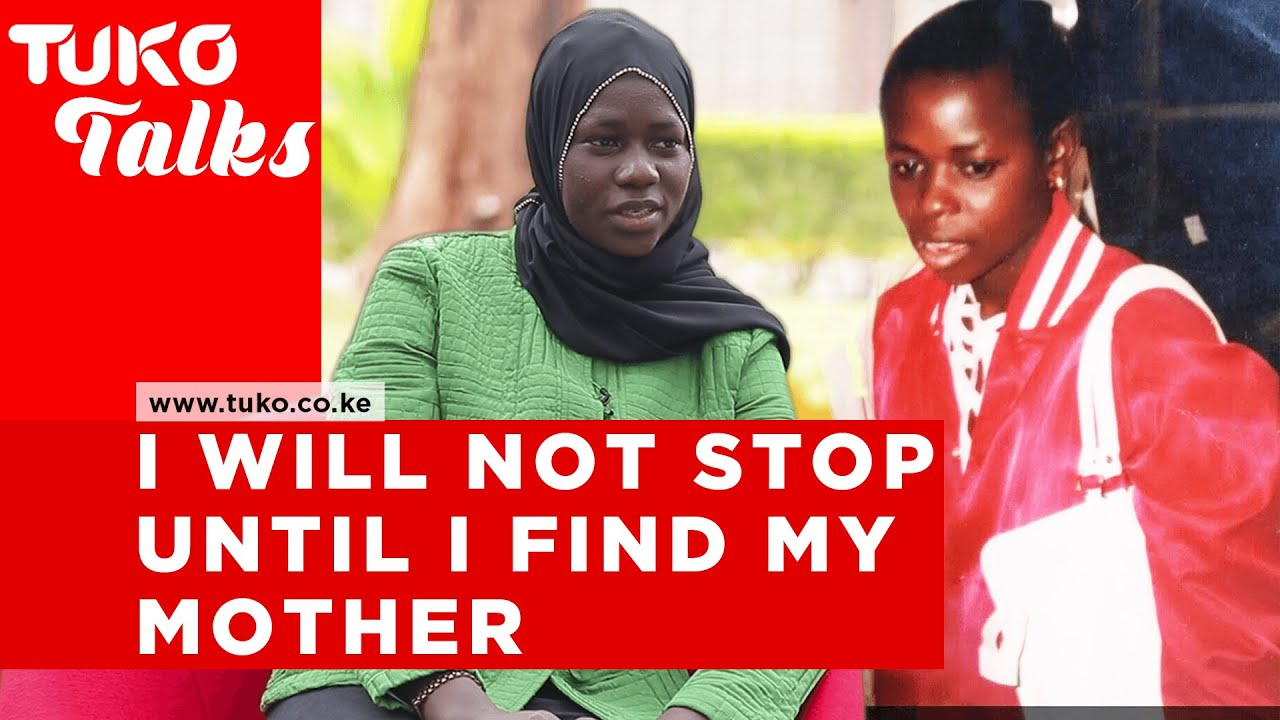 Mommy where are you? She travelled all the way from Gambia to Kenya in search of her mother| Tuko TV