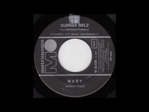 Gunnar Welz  Mary