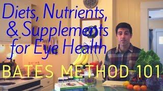 Bates Method 101: Eye Diet