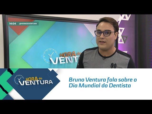 Bruno Ventura fala sobre o Dia Mundial do Dentista - Bloco 01