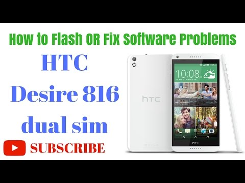How To Flash Or Fix Software Problems HTC Desire 816 Dual Sim By GsmHelpFul