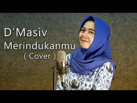 D'masiv - Merindukanmu ( Cover By Paranada Creative )