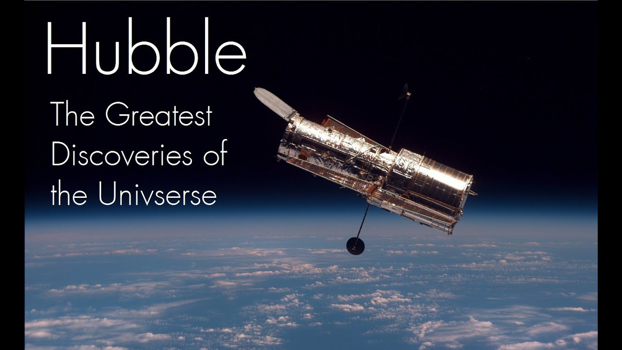 Hubble - The Greatest Discoveries of the Universe ...