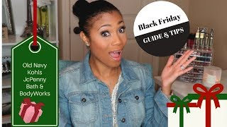 BLACK FRIDAY GUIDE| Shopping Tips & My Favorite Stores| 2017