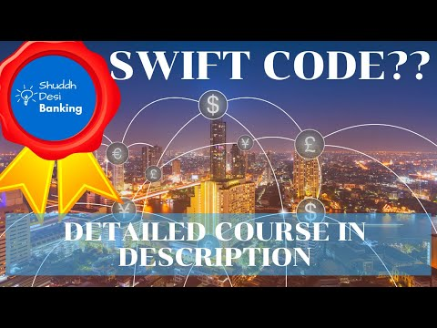 What Is SWIFT Code And How Does It Work In Banks?