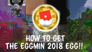 ROBLOX EGG HUNT 2018 - HOW TO GET THE EGGMIN 2018 EGG!!