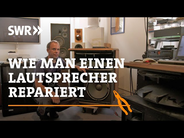 Wie man einen Lautsprecher repariert   SWR Handwerkskunst
