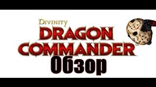 Divinity Dragon Commander Gameplay (LetsPlay от Jason - выпуск 25)